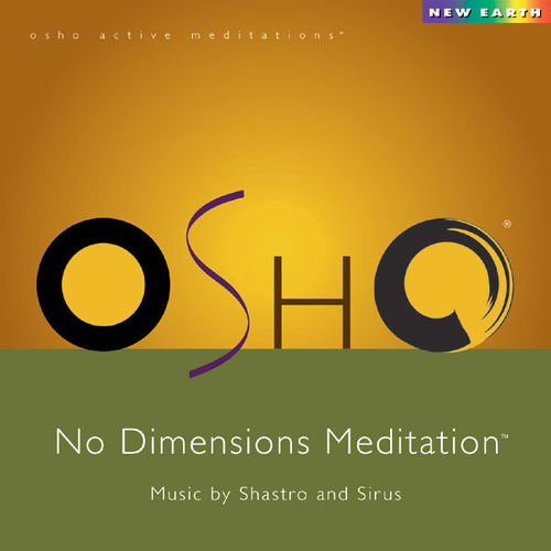 Osho No Dimension Meditation